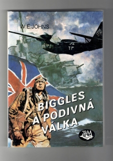 Biggles a podivná válka - William Earl Johns