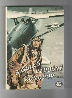 Biggles vzdušný komodor - William Earl Johns