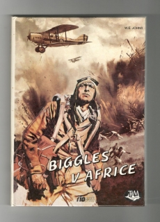 Biggles v Africe - William Earl Johns