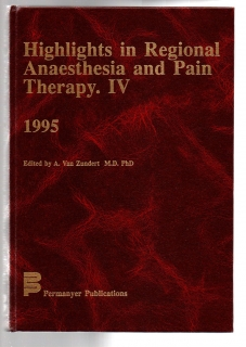 Highlights in Regional Anaesthesia and Pain Therapy. IV. 1995 (anglicky)