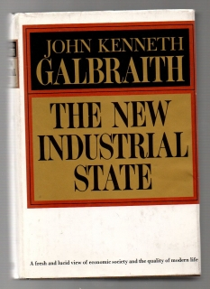 The New Industrial State - John Kenneth Galbraith (anglicky)