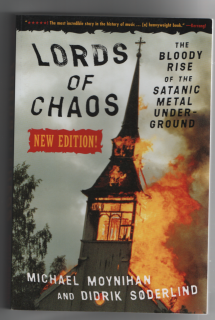 Lords of chaos (anglicky) - M. Moynihan, D. Soderlind
