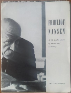 A life in the service of science and humanity (''Život ve službě vědy a lidstva'') (anglicky) - Fridtjof Nansen