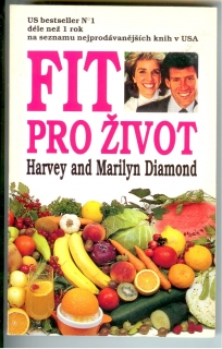 Fit pro život - Harvey and Marilyn Diamond