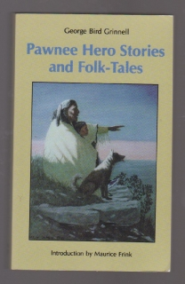 Pawnee Hero Stories and Folk-Tales - George Bird Grinnell (anglicky)