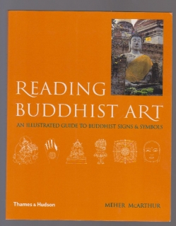 Reading buddhist art - Meher McArthur (anglicky)