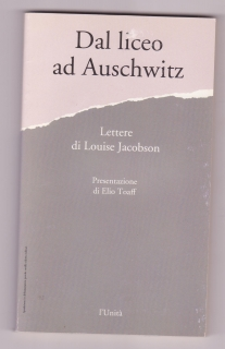 Dal liceo ad Auschwitz. Lettere di Louise Jacobson (italsky)