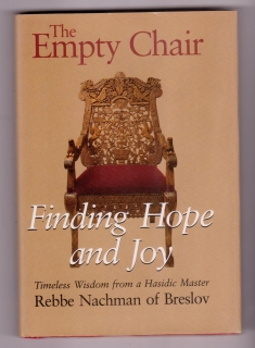 The Empty Chair. Finding Hope and Joy - Rebbe Nachman of Breslov (anglicky)