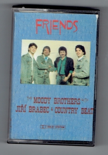 Friends - The Moody Brothers with J. Brabec & Country Beat (kazeta)
