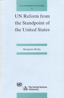 UN Reform from the Standpoint of the United States - Benjamin Rivlin (anglicky)