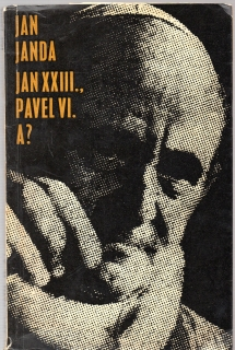 Jan XXIII., Pavel VI., A? - Jan Janda