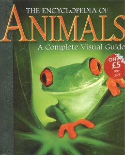 The Encyclopedia of Animals-A Complete Visual Guide (anglicky)