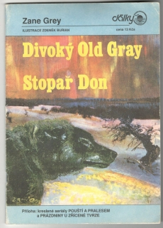 Divoký Old Gray - Stopař Don - Zane Grey
