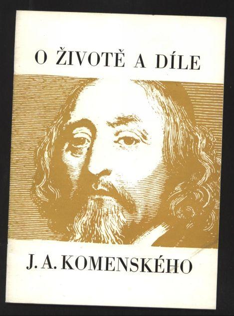 O životě a díle J. A. Komenského - Vladimír Polák