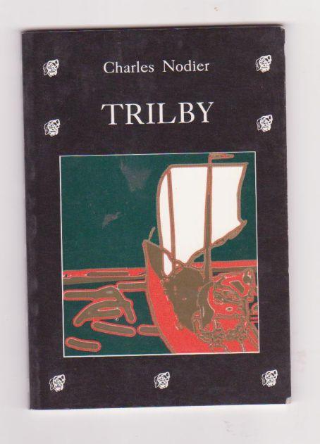 Trilby aneb argailský rarášek - Charles Nodier